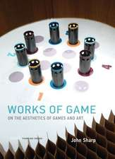 Works of Game – On the Aesthetics of Games and Art