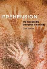 Prehension – The Hand and the Emergence of Humanity