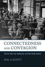 Connectedness and Contagion – Protecting the Financial System from Panics