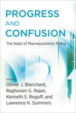 Progress and Confusion – The State of Macroeconomic Policy