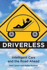 Driverless – Intelligent Cars and the Road Ahead