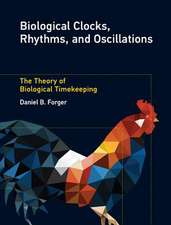 Biological Clocks, Rhythms, and Oscillations – The Theory of Biological Timekeeping