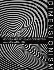 Dimensionism – Modern Art in the Age of Einstein