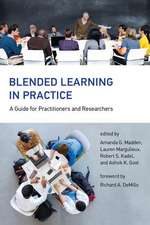 Blended Learning in Practice – A Guide for Practitioners and Researchers