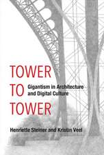 A Tower to Tower – Gigantism in Architecture and Digital Culture