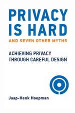 Privacy Is Hard and Seven Other Myths
