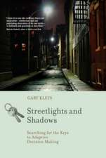 Streetlights and Shadows – Searching for the Keys to Adaptive Decision Making