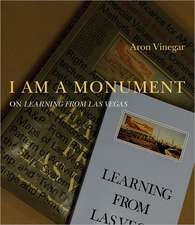 I am a Monument – On Learning from Las Vegas