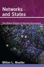 Networks and States – The Global Politics of Internet Governance