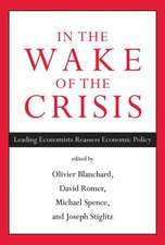 In the Wake of the Crisis – Leading Economists Reassess Economic Policy