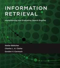 Information Retrieval – Implementing and Evaluating Search Engines