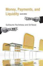 Money, Payments, and Liquidity 2e
