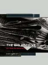 The Big Archive – Art From Bureaucracy