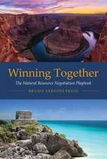 Winning Together – The Natural Resource Negotiation Playbook
