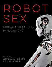 Robot Sex – Social and Ethical Implications