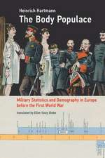 The Body Populace – Military Statistics and Demography in Europe before the First World War