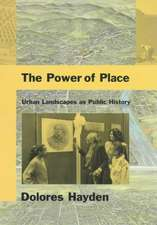 The Power of Place – Urban Landscapes as Public History