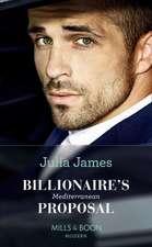 James, J: Billionaire's Mediterranean Proposal