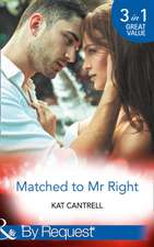 Matched To Mr Right