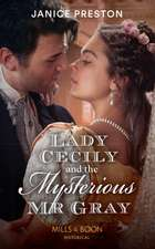 Lady Cecily And The Mysterious Mr Gray