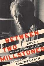 Between Two Millstones, Book 1