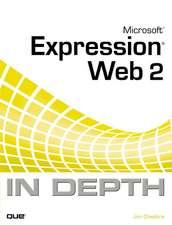 Microsoft Expression Web 2007 In Depth