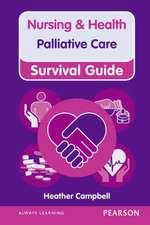Nursing & Health Survival Guide:  Palliative Care