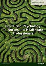 Introducing Psychology for Nurses and Healthcare Professionals. Dominic Upton:  Delivering an Effective Project