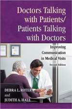 Doctors Talking with Patients/Patients Talking with Doctors