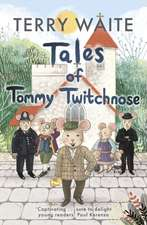 THE ADVENTURES OF TOMMY TWITCHNOSE