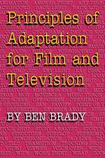 Principles of Adaptation for Film and Television