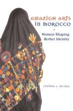 Amazigh Arts in Morocco:  Women Shaping Berber Identity