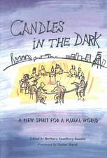 Candles in the Dark:  A New Spirit for a Plural World