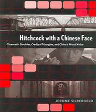 Hitchcock with a Chinese Face:  Essays in Jewish Self-Fashioning