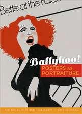 Ballyhoo!:  Posters as Portraiture