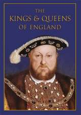 The Kings & Queens of England