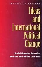 Ideas and International Political Change – Soviet/ Russian Behaviour and the End of the Cold War