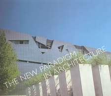 The New Paradigm in Architecture