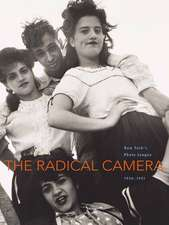 The Radical Camera – New York′s Photo League, 1936–1951