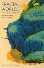 Fractal Worlds: Grown, Built, and Imagined