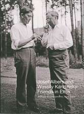Josef Albers and Wassily Kandinsky: Friends in Exile: A Decade of Correspondence, 1929–1940