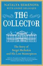 The Collector – The Story of Sergei Shchukin and His Lost Masterpieces