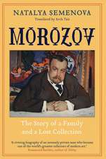 Morozov – The Story of a Family and a Lost Collection