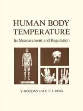 Human Body Temperature: Its Measurement and Regulation