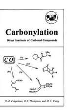 Carbonylation: Direct Synthesis of Carbonyl Compounds