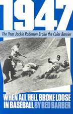 1947: When All Hell Broke Loose In Baseball