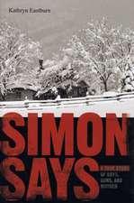 Simon Says: A True Story of Boys, Guns, and Murder