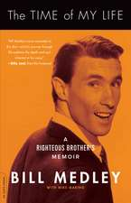 The Time of My Life: A Righteous Brother's Memoir