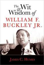 The Wit and Wisdom of William F. Buckley Jr.