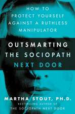 Disarming the Sociopath Next Door